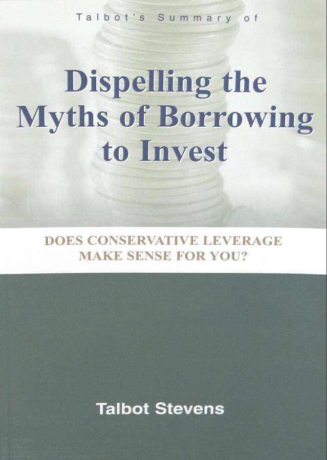 Dispelling the Myths of Borrowing to Invest